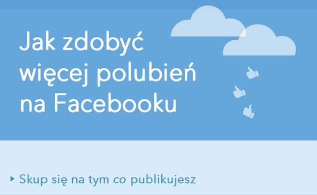 Facebook Fanpage – jak zdobyć lajki i fanów? [Infografika]