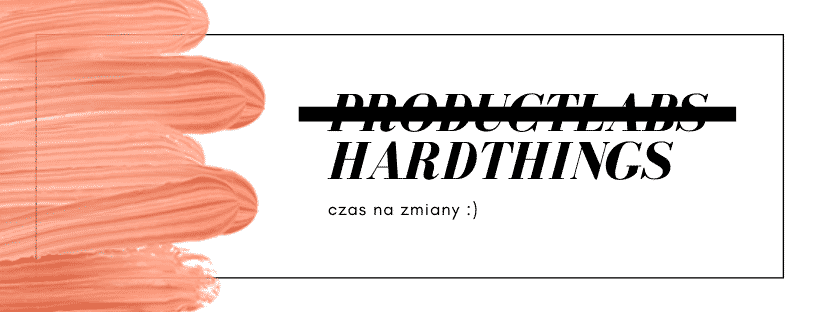 Rebranding z ProductLabs na HardThings :)